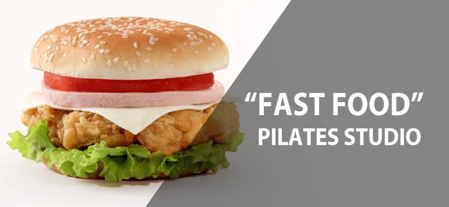 fastfood-pilates