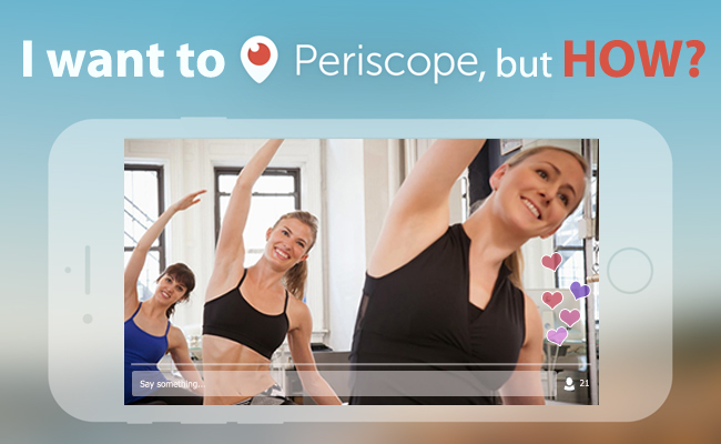 how to periscope